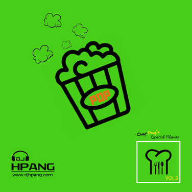DJ HPang - Chef Pang's Special Blends Vol 3 - Pop