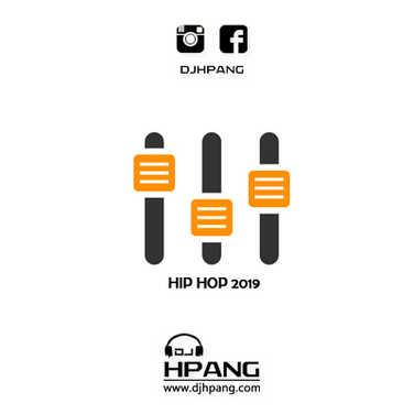 DJ HPANG - HIP HOP 2019