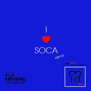 DJ HPang - Chef Pangs Special Blends Vol 5 - I Love Soca