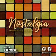 DJ HPang - Nostalgia (throwback hip hop & rnb)