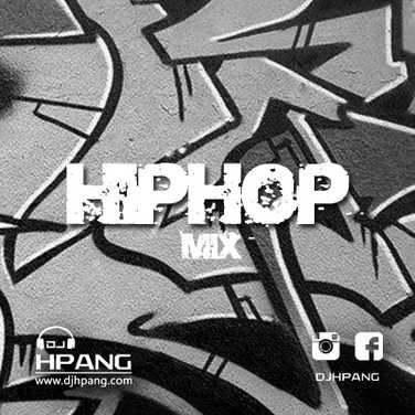 DJ HPANG - HIPHOP MIX