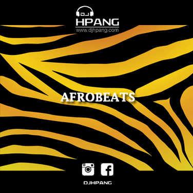 DJ HPANG - Afrobeats