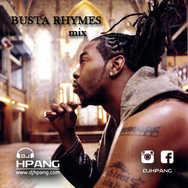 DJ HPang - Busta Rhymes Mix