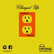 DJ HPANG - Charged Up 2019 Soca Gym Mix