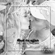 Jay And Rachael - Wedding Promo Mix (DJ HPANG)