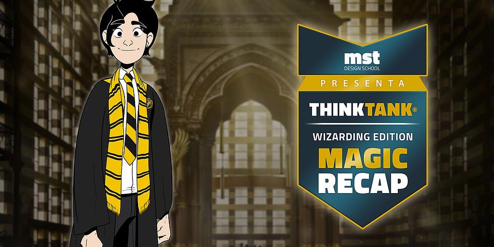 THINK TANK: Recap Magic