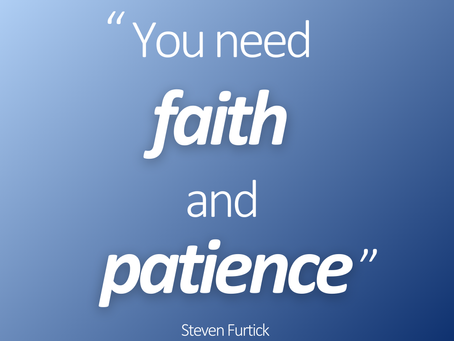 Patience and Faith