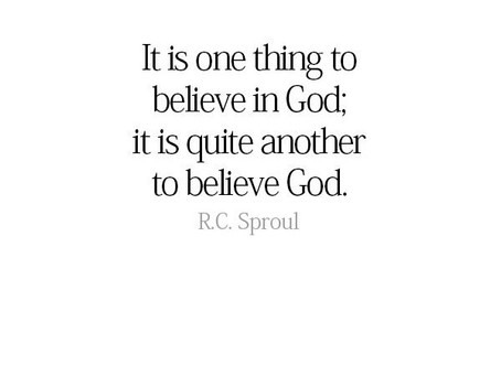 Believe God