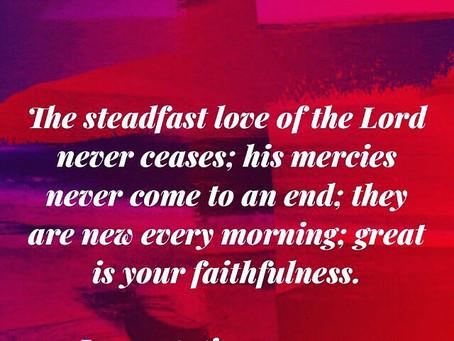 Great is His Faithfulnes!