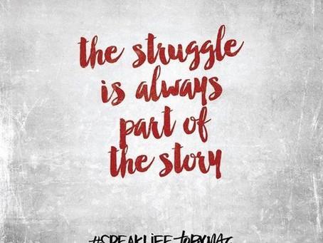 Struggle & Comfort