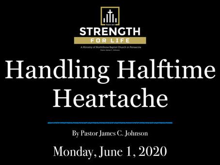 Handling Halftime Heartache