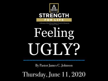 Feeling Ugly?