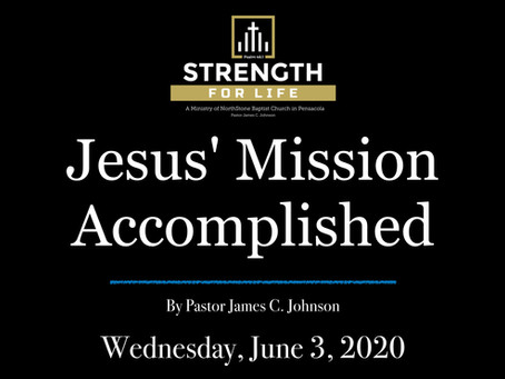 Jesus' Mission Accomplished
