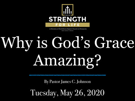 Why is God's Grace Amazing?