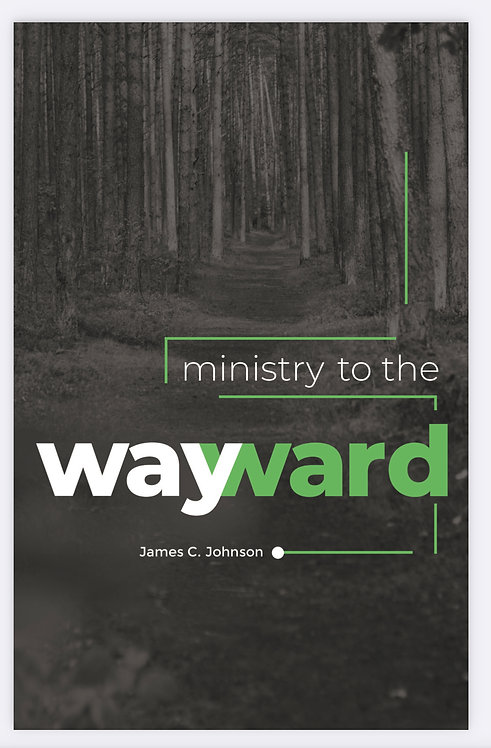 Ministry to the Wayward