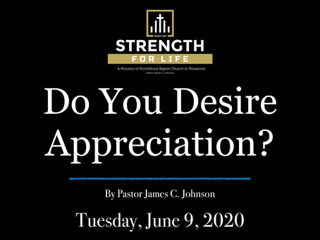 Do You Desire Appreciation?