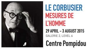 Le Corbusier, Mesures de l'homme au Centre Pompidou