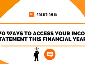 2 Ways to Access your Income Statement.