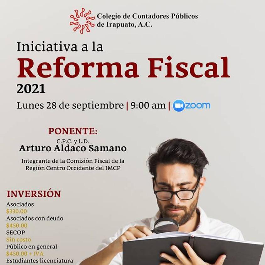 Iniciativa la Reforma Fiscal 2021