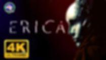 Эрика Фильм 4K 60FPS.jpg