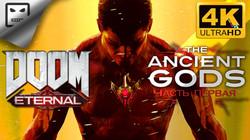 ДРЕВНИЕ БОГИ DOOM Eternal the ANCIENT GODS 18+ Игрофильм 4K 60FPS сюжет фантастика Ужасы