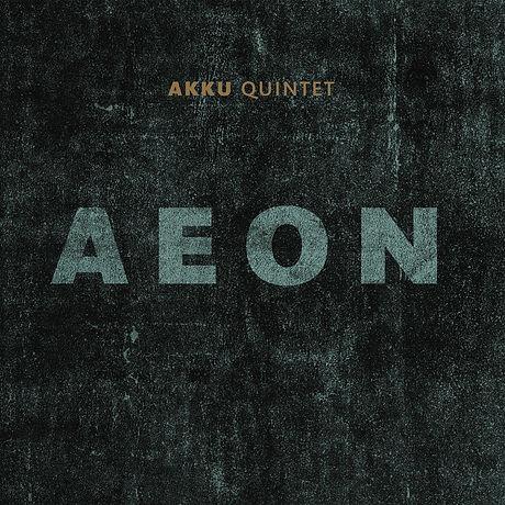 Manuel Pasquinelli Akku Quintet Aeon.jpg