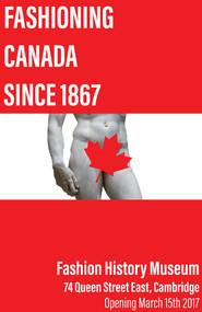 Fashioning Canada Poster