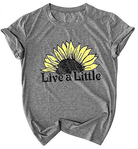 Live a Little SunFlower T-Shirt