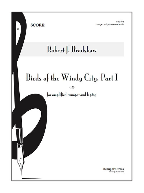 BIRDS OF THE WINDY CITY, PART I (Trumpet and Audio)