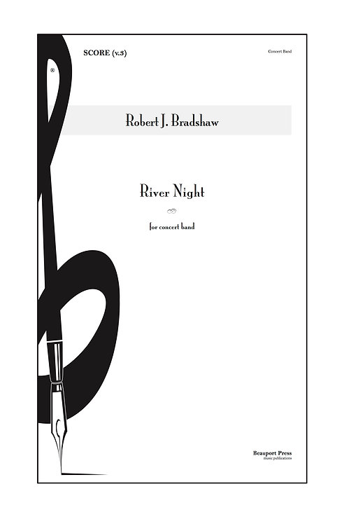 RIVER NIGHT (Wind Ensemble)