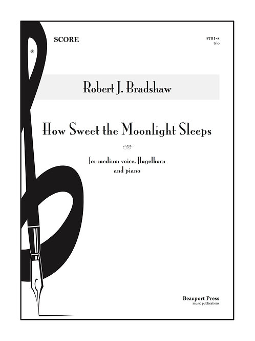 HOW SWEET THE MOONLIGHT SLEEPS (Voice/Flugelhorn)