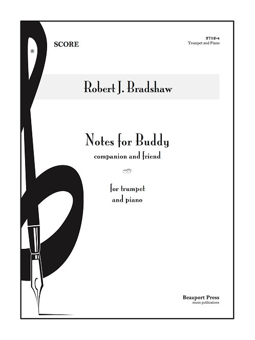 NOTES FOR BUDDY (Trumpet)