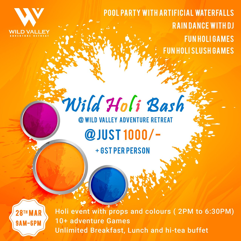Wild Holi Bash | Mar-28