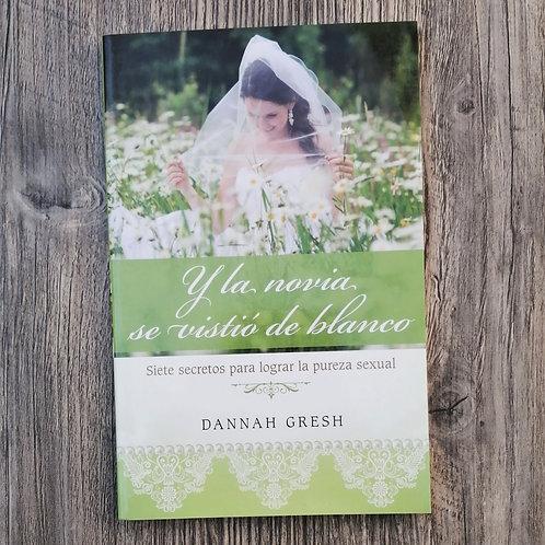 Y la novia se vistió de blanco