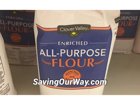 59% Savings on Flour at DG! Now Is the time to stock up!
