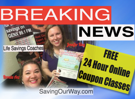 Life Savings Coaches Brenda Anz & Jennifer King Bring you: 24/7 FREE Coupon Classes!