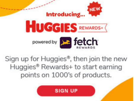 Join the new Huggies® Rewards+ powered by Fetch.    Includes a chance to win free diapers!