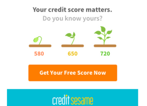 Stop guessing how your Credit is, Sign up for your FREE Credit Score from Credit Sesame!