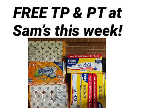 FREE TP & Paper Towels at SAM'S ( purchase a $45 Sam's card get a $45 free Gift Card Starts Now!)