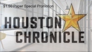 $1.50 Houston Chronicle Special Promotion you can only get through Coupon Coach Brenda Anz!