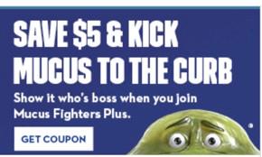 $5 Mucus Coupon