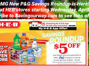 😱😱OMG New P&G Savings Roundup is Here! 👀Kick off @HEB starts Wednesday, April 28-May 11! 🔥