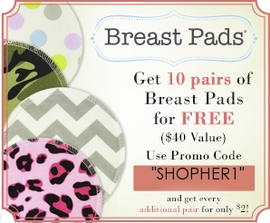 Order 10 pairs of new Breast Pads for FREE.