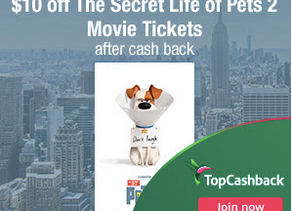 *CLICK ME* for Details on getting $10 OFF The Secret Life of Pets 2 Movie with TopCashback!