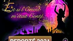 Le Festival International Et si l'Orient m'était conté sur LYON, reporté / CCVA de Villeurba