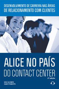 Alice no País do Contact Center