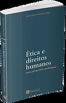 Ética e direitos humanos. Uma perspectiva profissional.