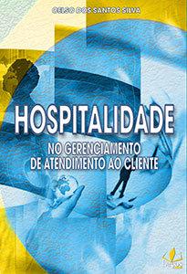 Hospitalidade na gestão de serviços e atendimento ao cliente
