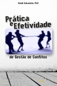 Prática e Efetividade na Gestão de Conflitos