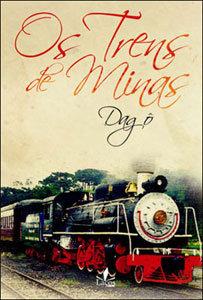Os trens de Minas